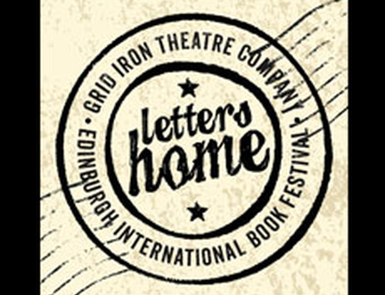 Letters Home: A new collaboration between the Edinburgh International Book Festival and Grid Iron Theatre Company