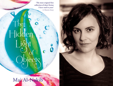 Mai Al-Nakib wins 2014 First Book Award with The Hidden Light of Objects