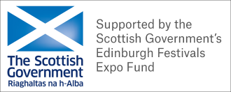 Supported by the Scottish Government's Edinburgh Festivals Expo Fund